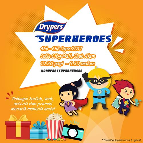 Drypers Malaysia | Drypers SuperHeroes di Setia City Mall Dari 4 – 6 Ogos 2017